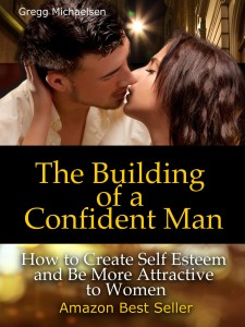 Building of a Confident Man